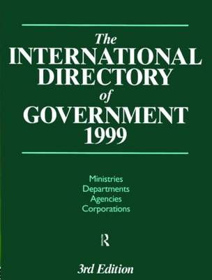 The International Directory of Government 1999