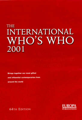 The International Who's Who: 2001