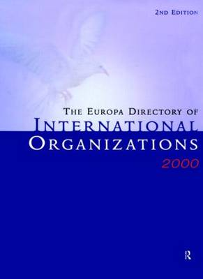 The Europa Directory of International Organizations: 2000
