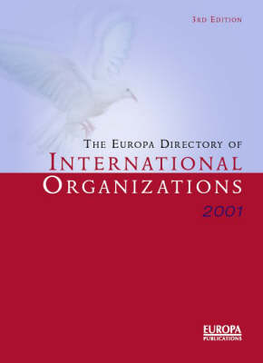 The Europa Directory of International Organizations: 2001