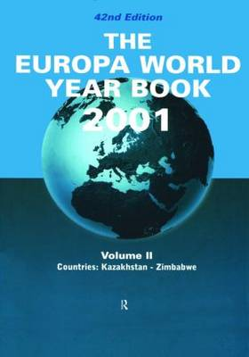 The Europa World Year Book 2001: Vol 2