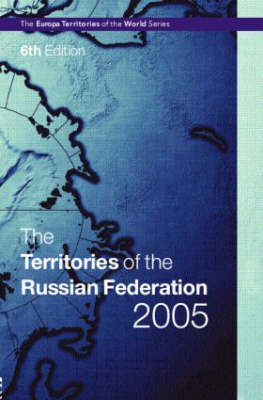 The Territories of the Russian Federation 2005: 2005