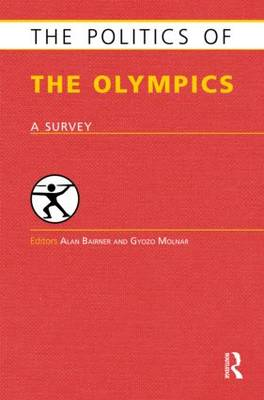 The Politics of the Olympics: A Survey