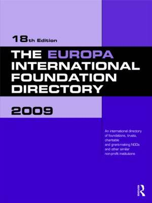 The Europa International Foundation Directory: 2009