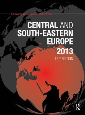 Central and South-Eastern Europe 2013