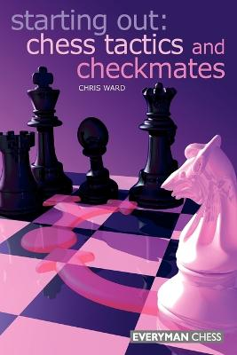 Chess Tactics and Checkmates