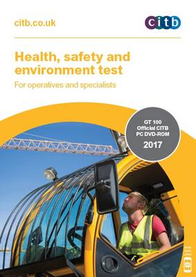 Health, Safety and Environment Test for Operatives and Specialists: GT 100/17 DVD: 2017