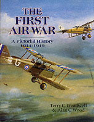 The First Air War: A Pictorial History