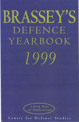 Brassey's Defence Yearbook: 1999