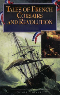 Tales of French Corsairs and Revolution