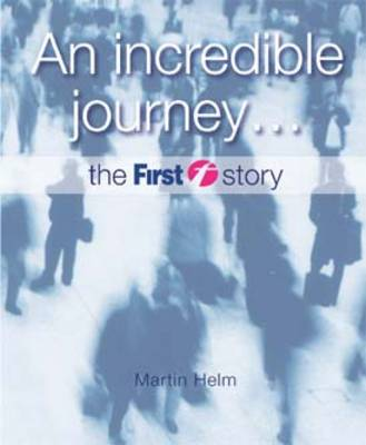 An Incredible Journey...: The First Story