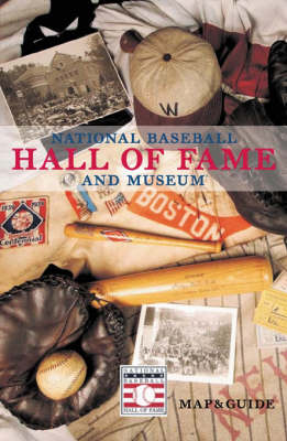 National Baseball Hall of Fame and Museum: Map and Guide