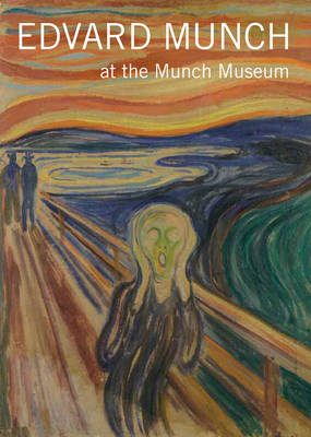Edvard Munch: At the Munch Museum