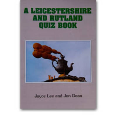 A Leicestershire Quiz Book