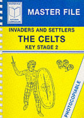 Celts: Invaders and Settlers