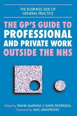 GPs Guide to Professional and Private Work Outside the NHS