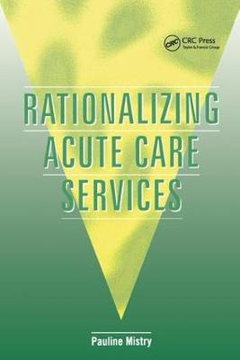 Rationalizing Acute Care Services