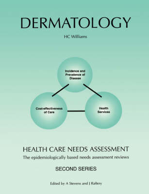 Health Care Needs Assessment: The Epidemiologically Based Needs Assessment Reviews: Dermatology - Second Series