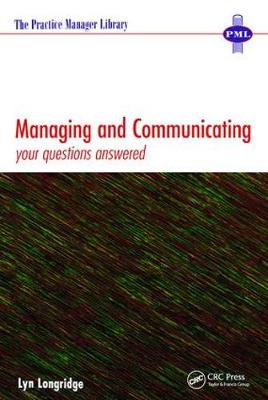 Managing and Communicating: Your Questions Answered