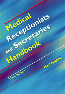 Medical Receptionists and Secretaries' Handbook