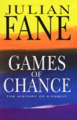 Games of Chance: A History of a Family