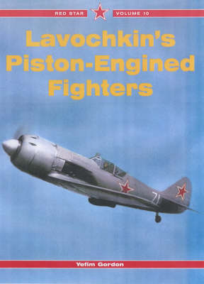 Lavochkin's Pistonengined Fighters