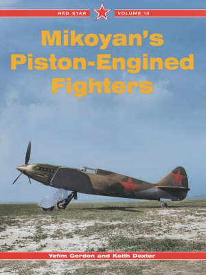 Mikoyan's Piston-engined Fighters: v. 13