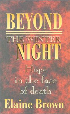 Beyond the Winter Night: Hope in the face of death