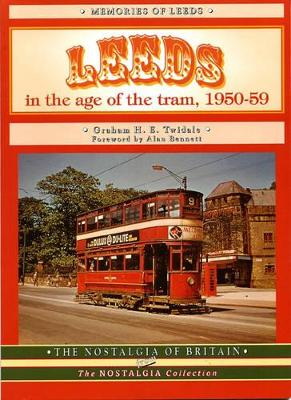 Leeds in the Age of the Tram 1950- 59