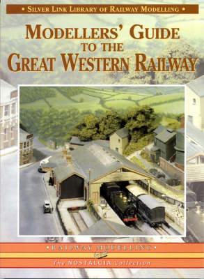 Modellers' Guide to the Great Western Railway