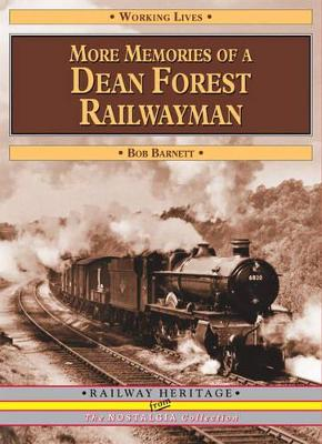 More Memories of a Dean Forest Railwayman