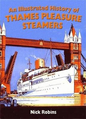 An Illustrated History of Thames Pleasure Steamers