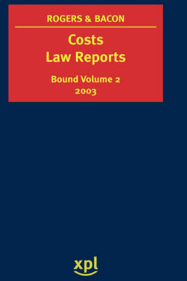 Costs Law Reports 2003: Vol 2