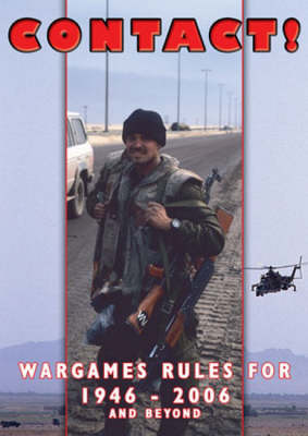Contact!: Wargames Rules for 1946-2006 and Beyond