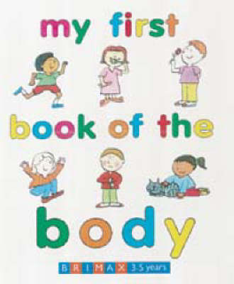 My First Book of the Body
