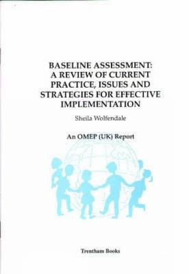 Baseline Assessment: A Review of Current Practice, Issues and Strategies for Effective Implementation