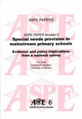 Special Needs Provision in Mainstream Primary Schools: Evidence and Policy Implications from a National Survey
