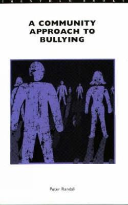 A Community Approach to Bullying
