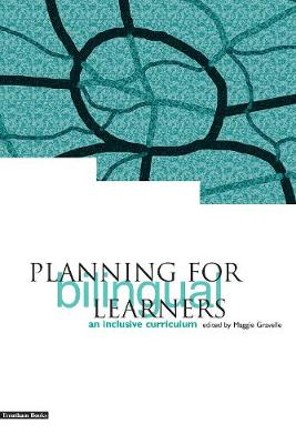 Planning for Bilingual Learners: An Inclusive Curriculum