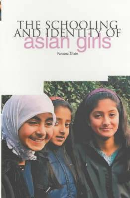 The Schooling and Identity of Asian Girls