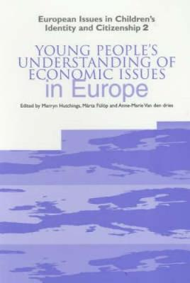 Young People's Understanding of Economic Issues in Europe