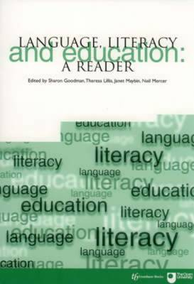 Language, Literacy and Education: A Reader