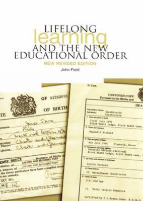 Lifelong Learning and the New Educational Order