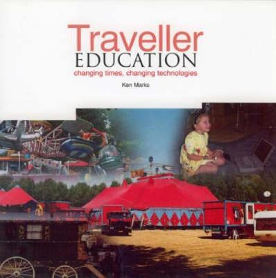Traveller Education: Changing Times, Changing Technologies
