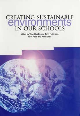 Creating Sustainable Environments in Our Schools