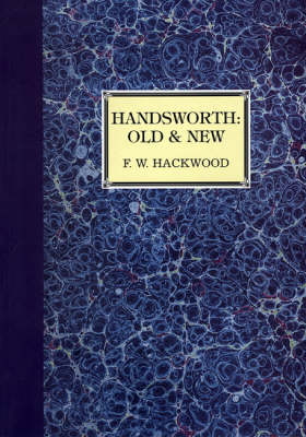 Handsworth Old and New: A History of Birmingham's Staffordshire Suburb