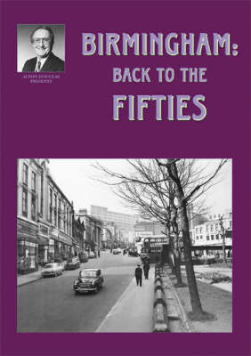 Birmingham: Back to the Fifties