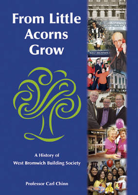 From Little Acorns Grow: A History of West Bromwich Building Society