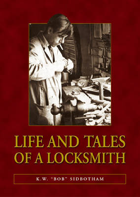 Life and Tales of a Locksmith