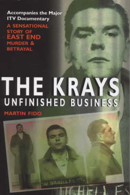 The Krays: the Unfinished Business